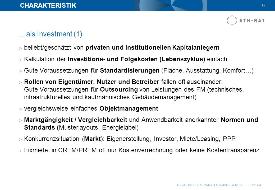 …als Investment (1) CHARAKTERISTIK