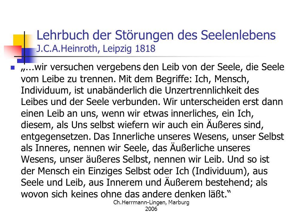 Lehrbuch der Störungen des Seelenlebens J.C.A.Heinroth, Leipzig 1818