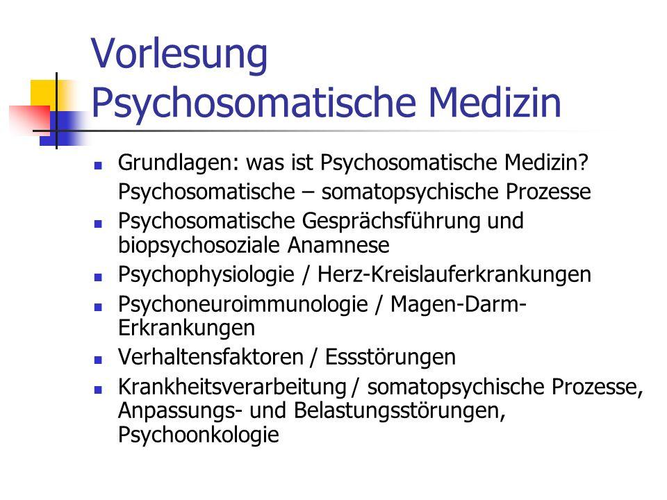 Vorlesung Psychosomatische Medizin