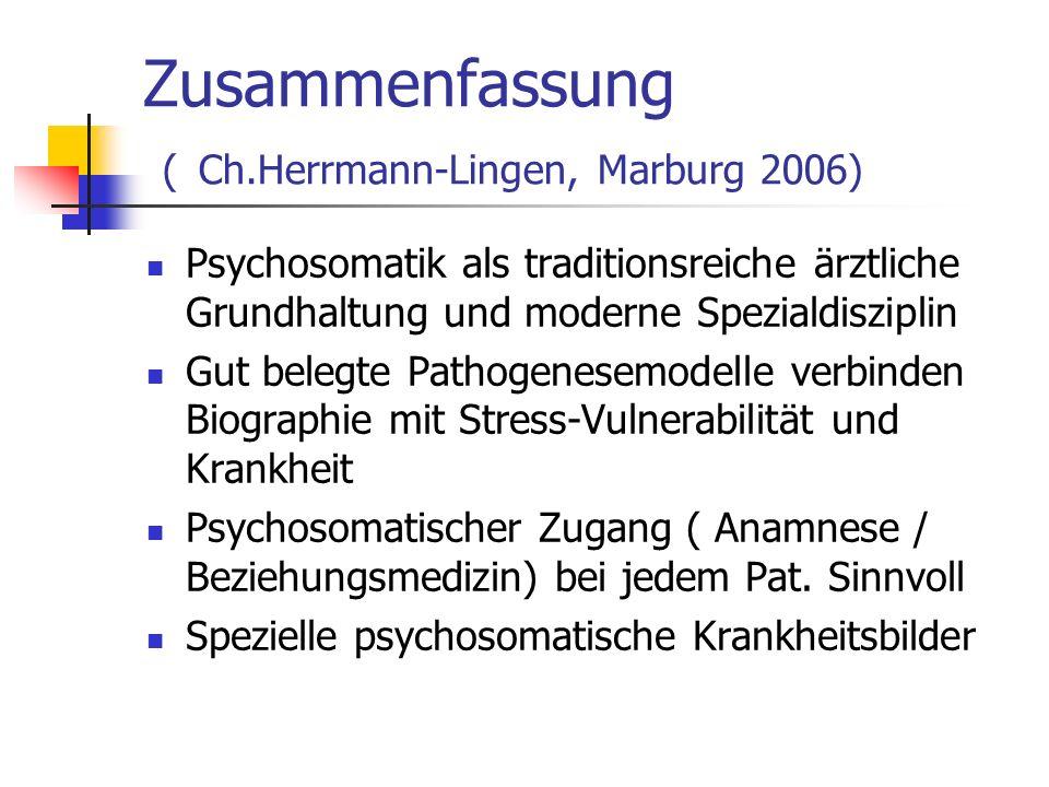 Zusammenfassung ( Ch.Herrmann-Lingen, Marburg 2006)