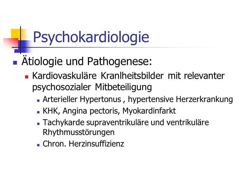 Psychokardiologie Ätiologie und Pathogenese:
