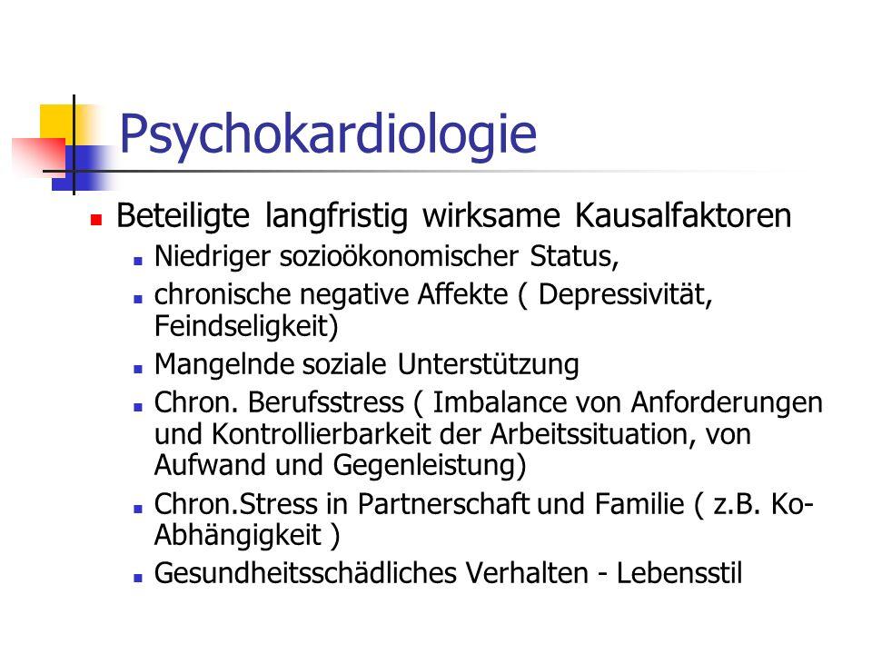 Psychokardiologie Beteiligte langfristig wirksame Kausalfaktoren