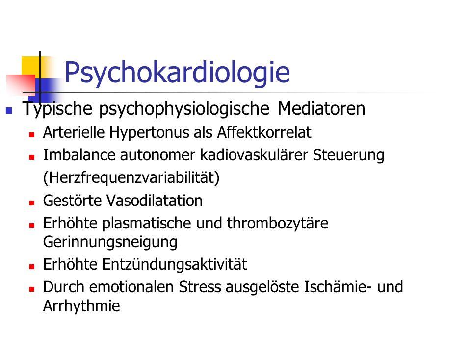 Psychokardiologie Typische psychophysiologische Mediatoren