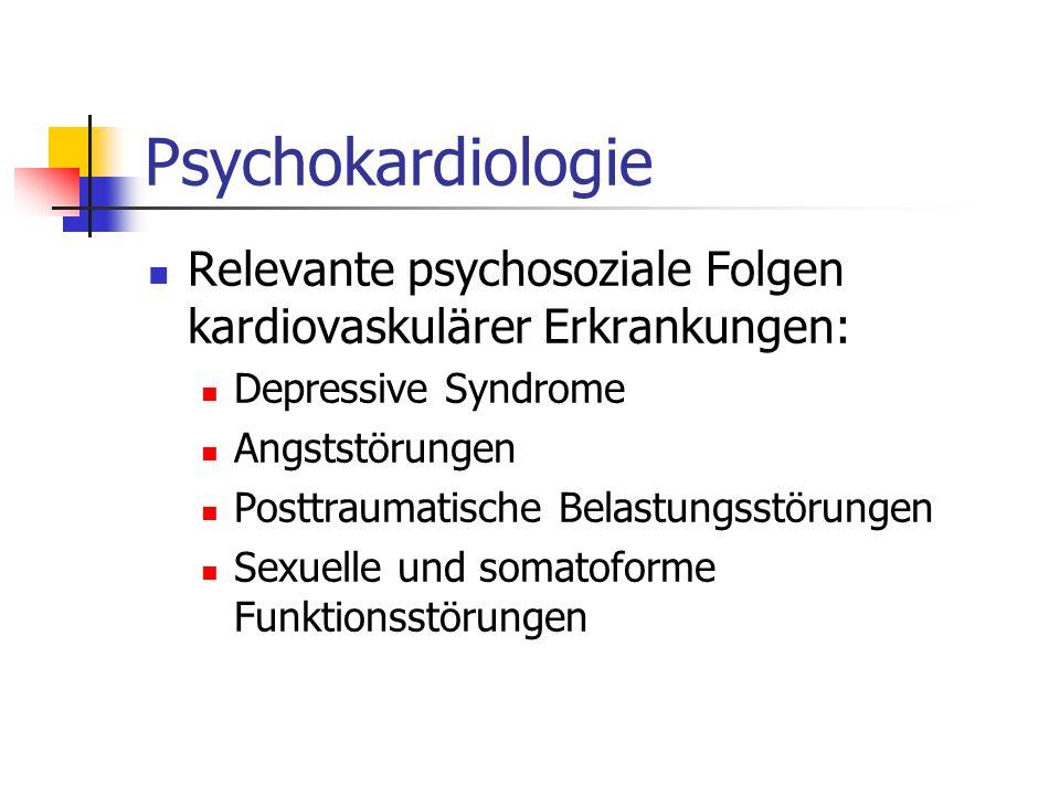 Psychokardiologie Relevante psychosoziale Folgen kardiovaskulärer Erkrankungen: Depressive Syndrome.