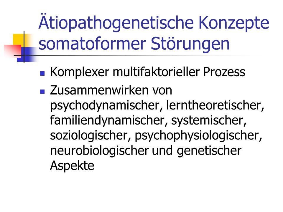 Ätiopathogenetische Konzepte somatoformer Störungen