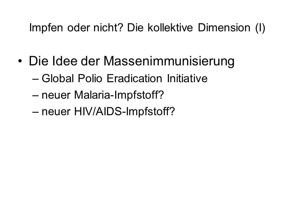 Impfen oder nicht Die kollektive Dimension (I)