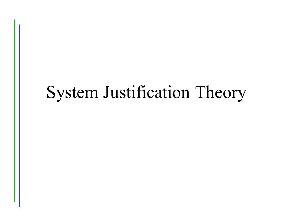 System Justification Theory