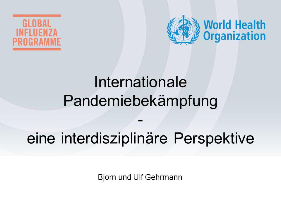 Internationale Pandemiebekämpfung - eine interdisziplinäre Perspektive
