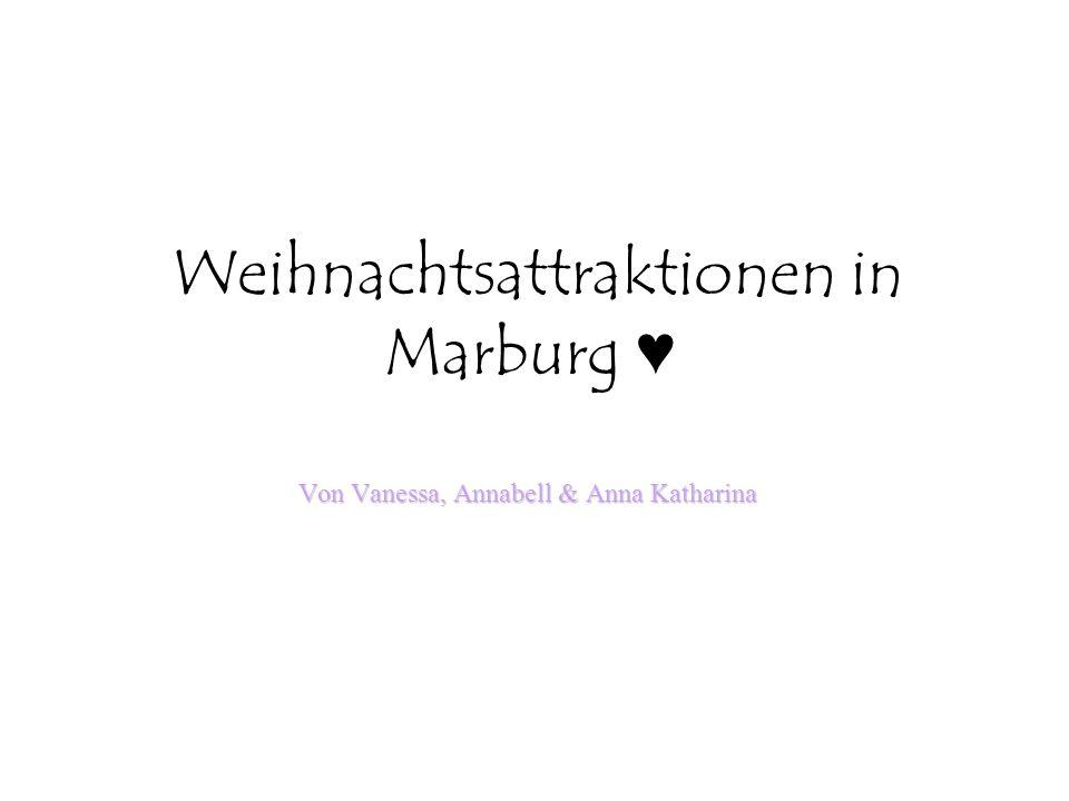 Weihnachtsattraktionen in Marburg ♥