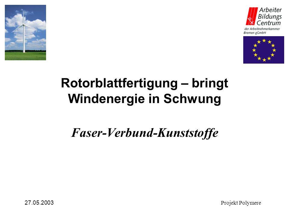 Rotorblattfertigung – bringt Windenergie in Schwung