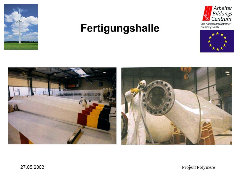 Fertigungshalle 27.05.2003 Projekt Polymere