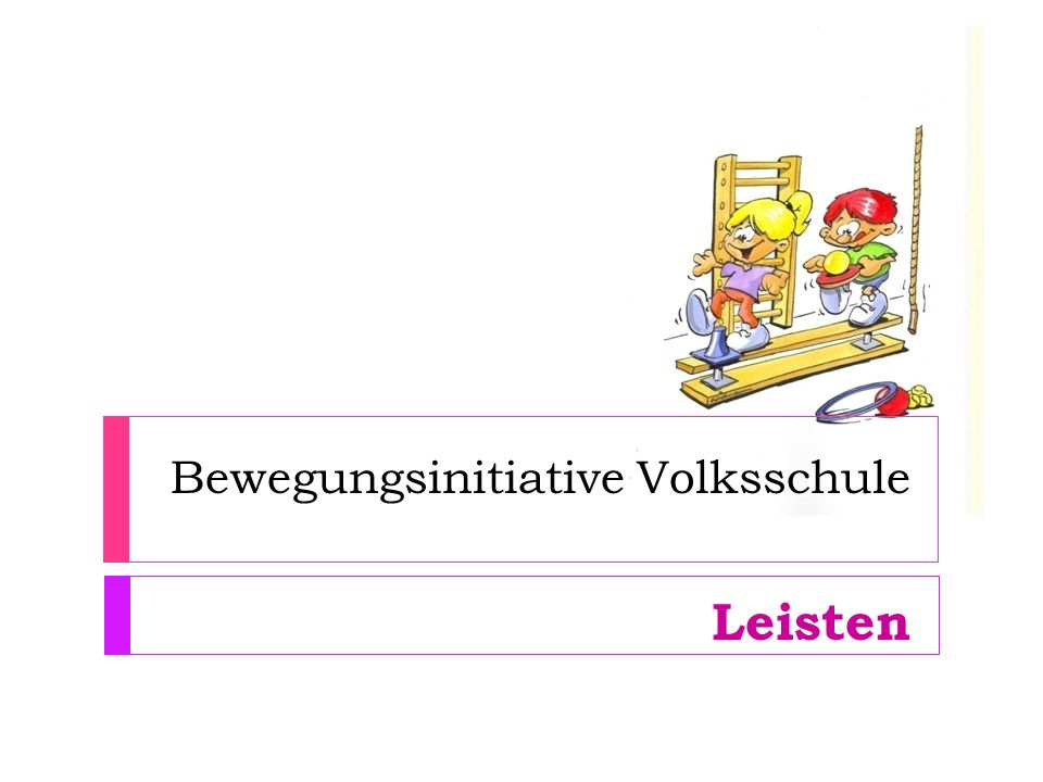 Bewegungsinitiative Volksschule