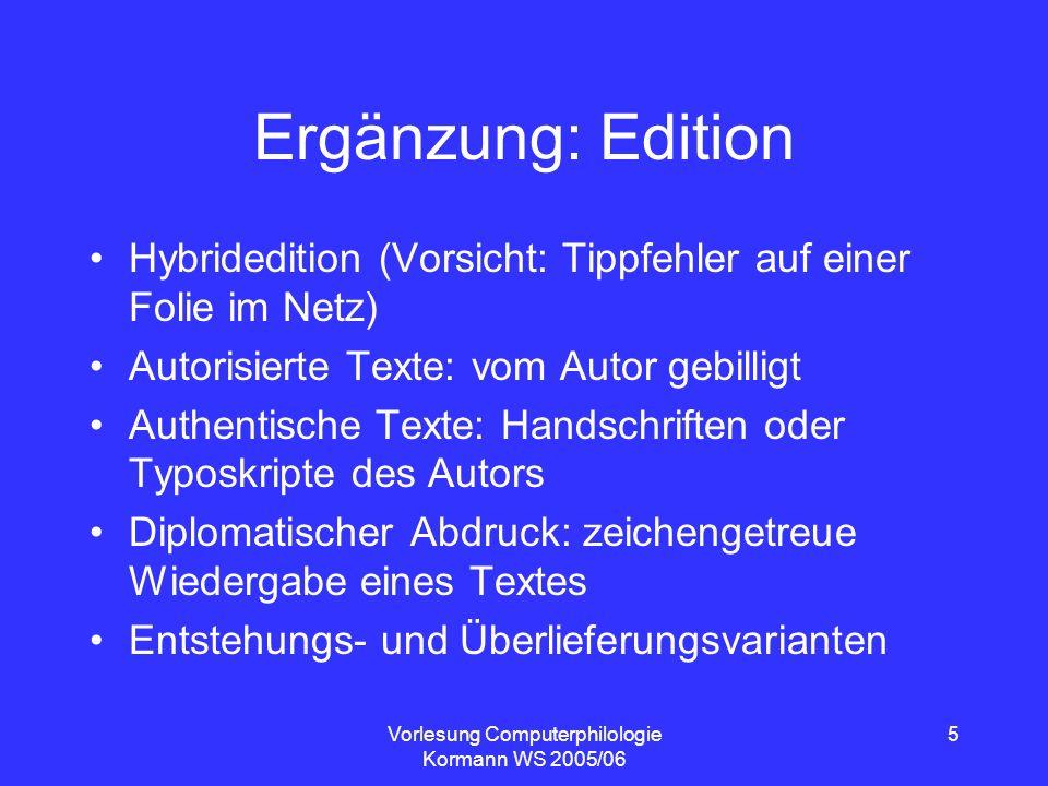Vorlesung Computerphilologie Kormann WS 2005/06