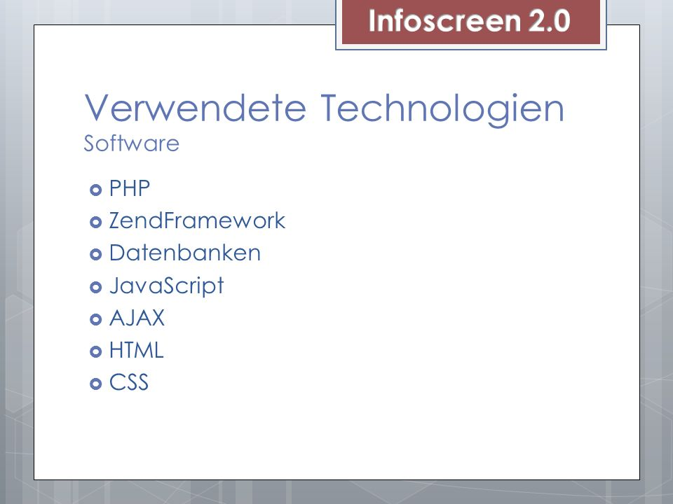Verwendete Technologien Software