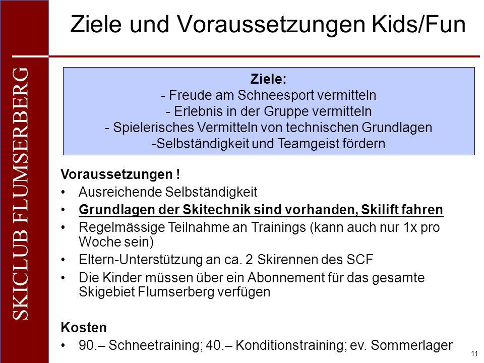 Ziele und Voraussetzungen Kids/Fun