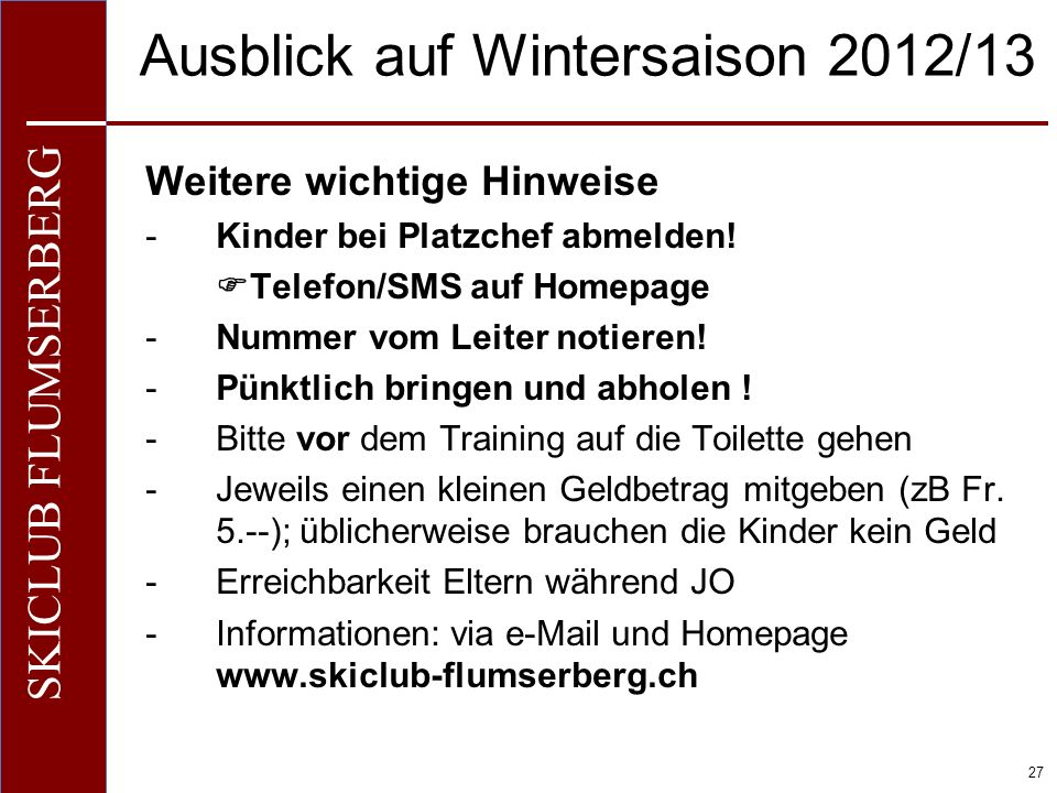 Ausblick auf Wintersaison 2012/13