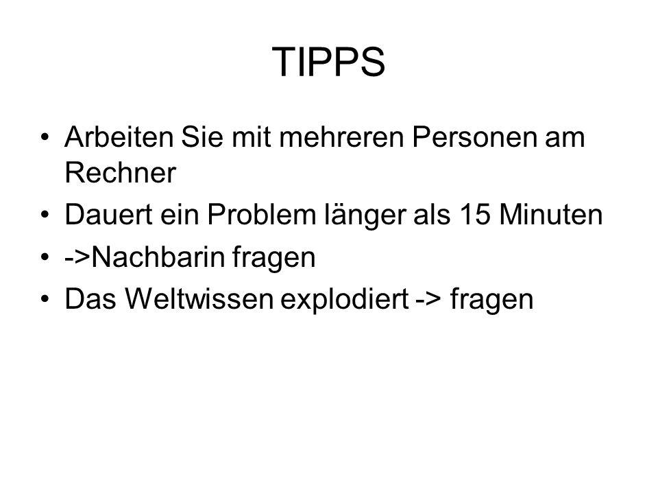 TIPPS Arbeiten Sie mit mehreren Personen am Rechner