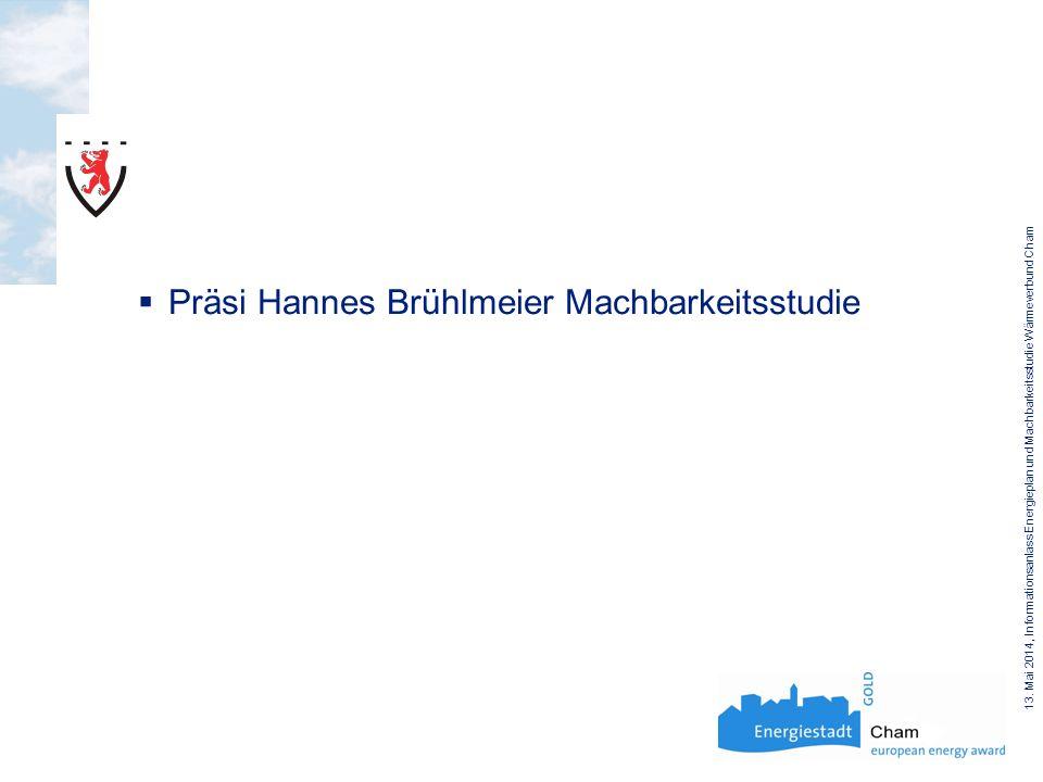Präsi Hannes Brühlmeier Machbarkeitsstudie