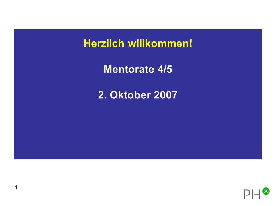 Herzlich willkommen! Mentorate 4/5 2. Oktober 2007