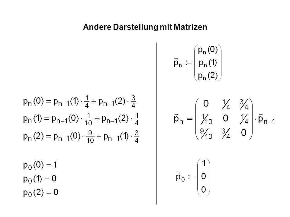 Andere Darstellung mit Matrizen