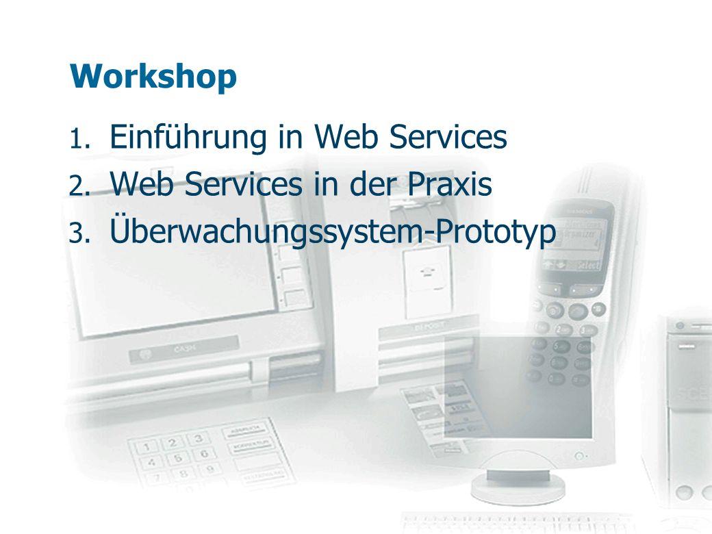Einführung in Web Services Web Services in der Praxis