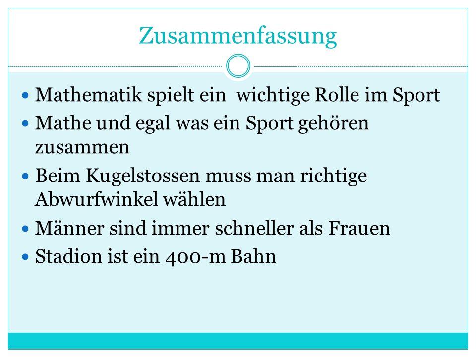 Zusammenfassung Mathematik spielt ein wichtige Rolle im Sport