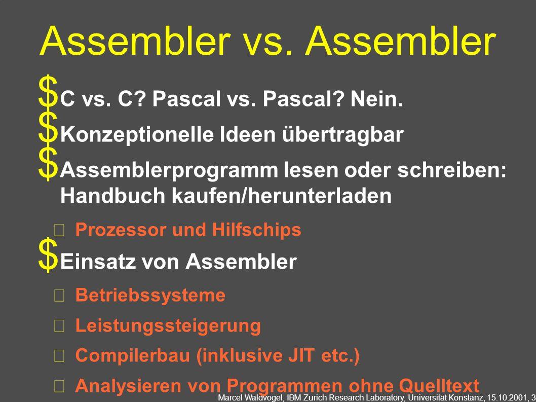 Assembler vs. Assembler