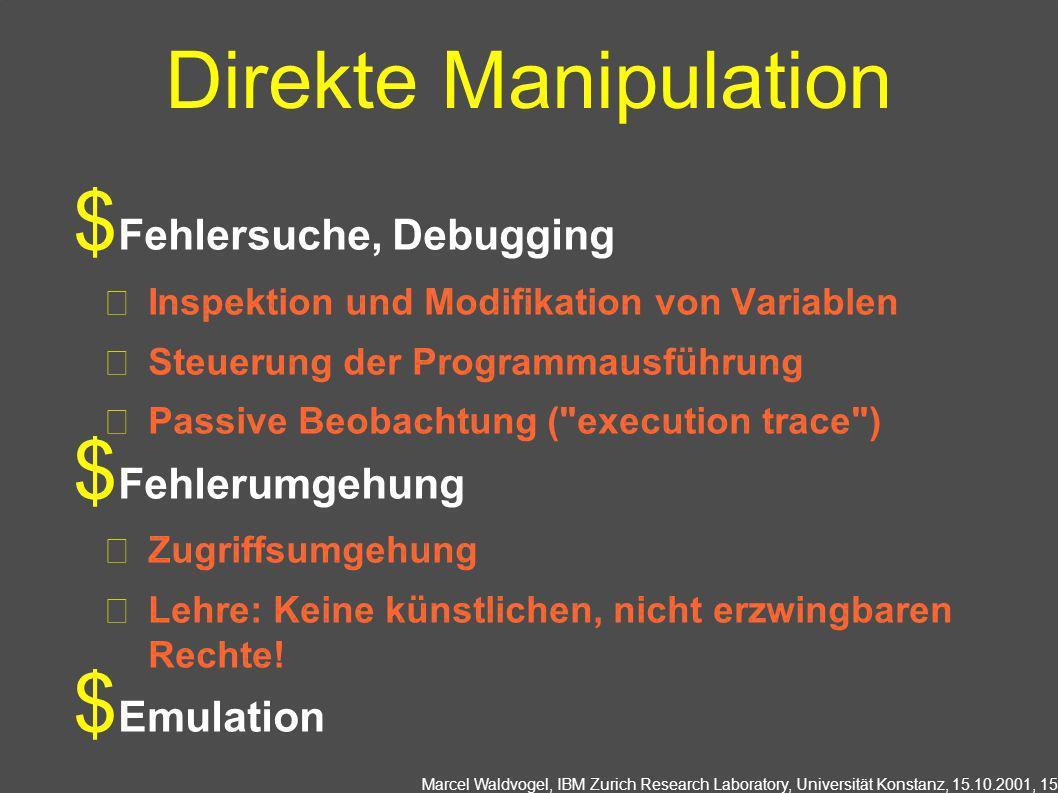 Direkte Manipulation Fehlersuche, Debugging Fehlerumgehung Emulation
