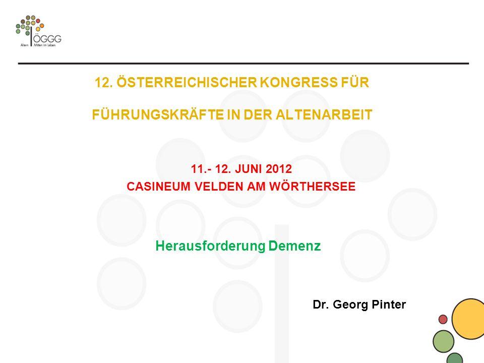 12. ÖSTERREICHISCHER KONGRESS FÜR FÜHRUNGSKRÄFTE IN DER ALTENARBEIT