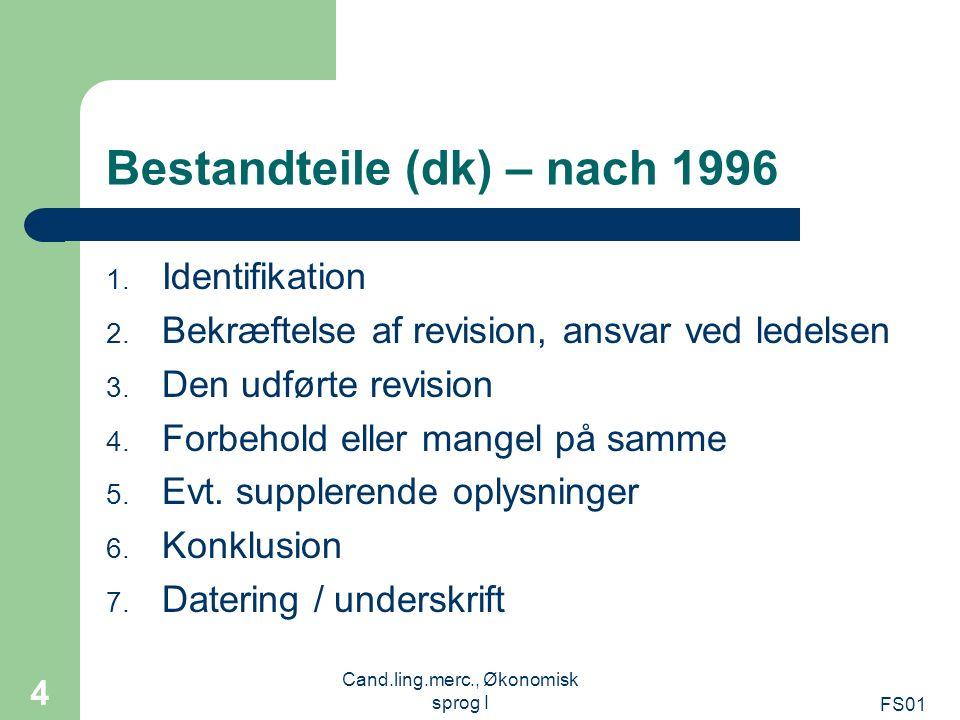 Bestandteile (dk) – nach 1996