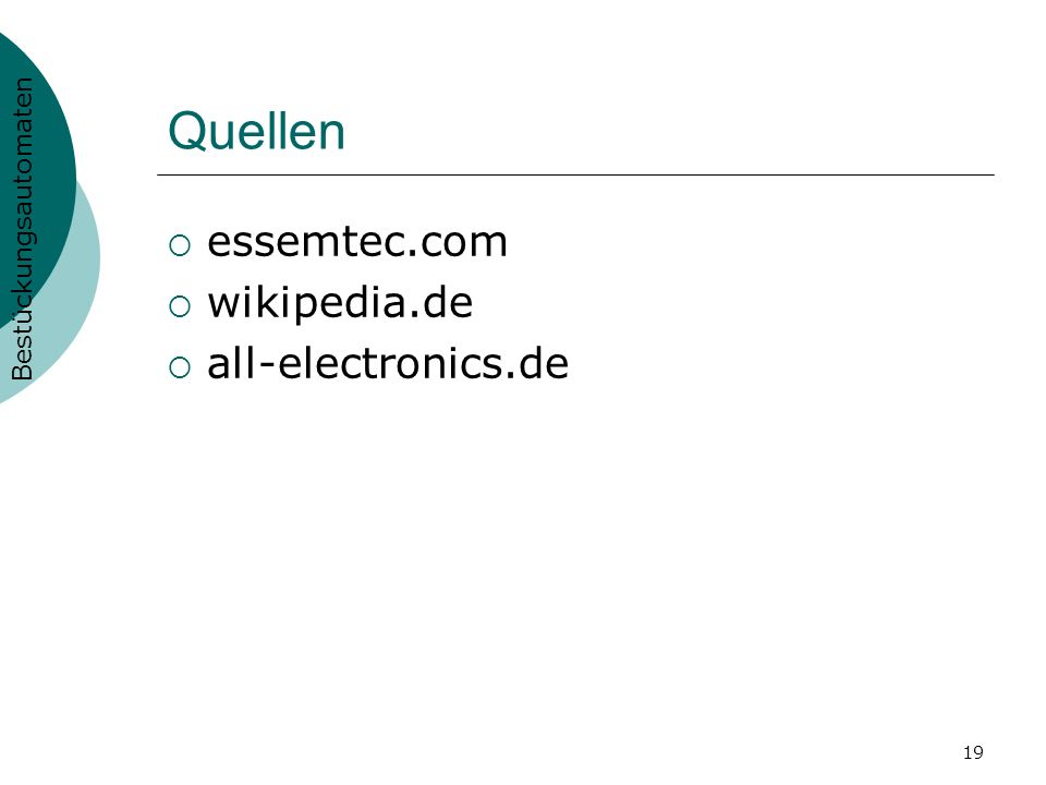 Quellen essemtec.com wikipedia.de all-electronics.de