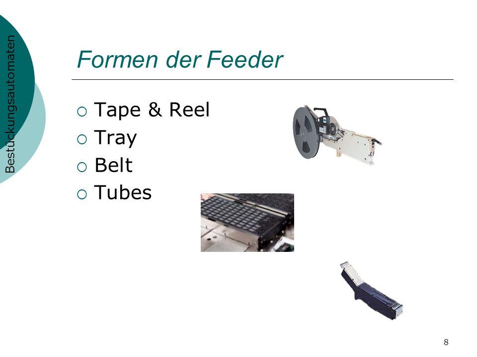 Formen der Feeder Tape & Reel Tray Belt Tubes Bestückungsautomaten
