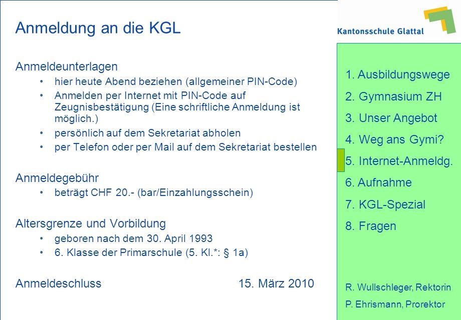 Anmeldung an die KGL Anmeldeunterlagen Anmeldegebühr