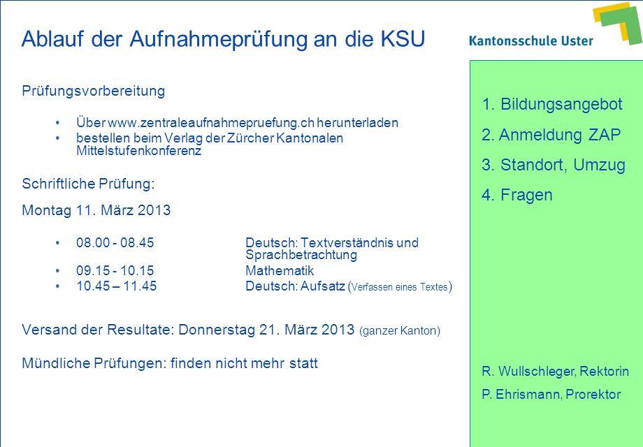 Ablauf der Aufnahmeprüfung an die KSU
