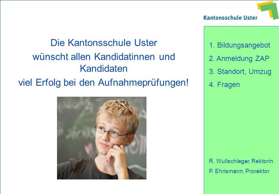 Die Kantonsschule Uster wünscht allen Kandidatinnen und Kandidaten
