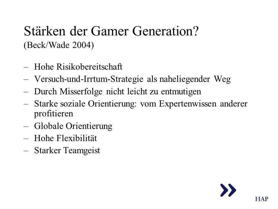 Stärken der Gamer Generation (Beck/Wade 2004)