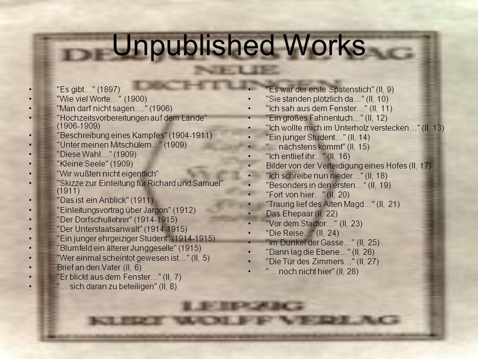 Unpublished Works Es gibt… (1897) Wie viel Worte… (1900)
