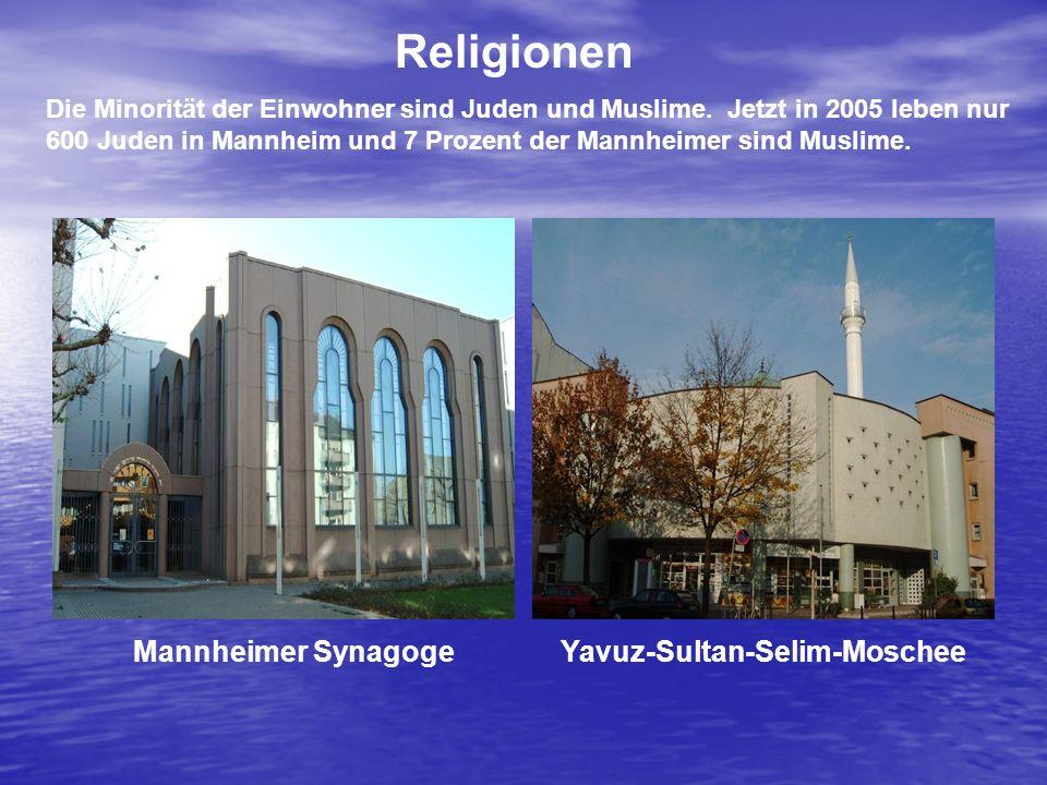 Religionen Mannheimer Synagoge Yavuz-Sultan-Selim-Moschee