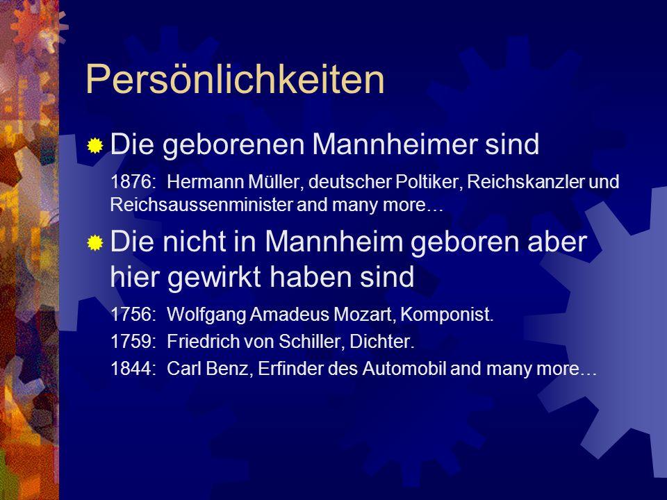 Persönlichkeiten Die geborenen Mannheimer sind