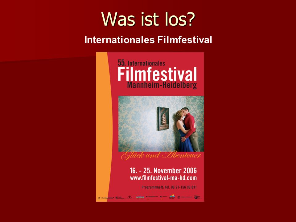 Was ist los Internationales Filmfestival