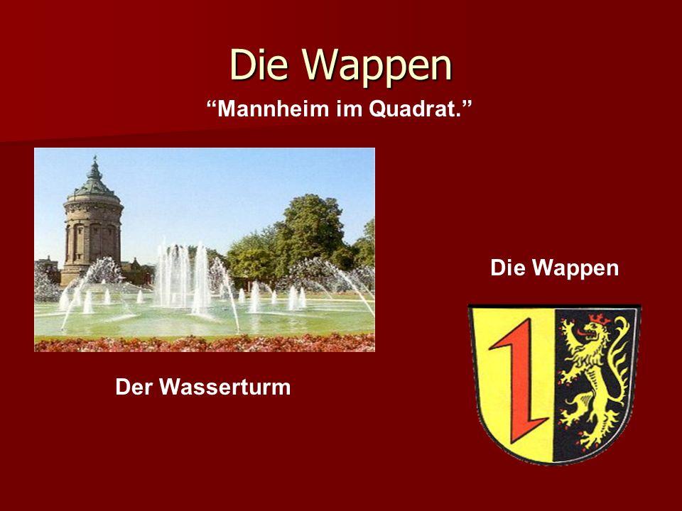Die Wappen Mannheim im Quadrat. Die Wappen Der Wasserturm