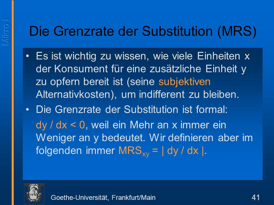 Die Grenzrate der Substitution (MRS)
