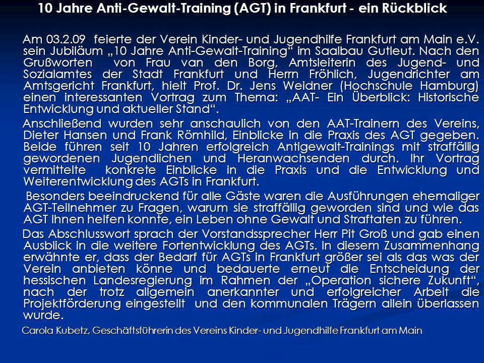 10 Jahre Anti-Gewalt-Training (AGT) in Frankfurt - ein Rückblick