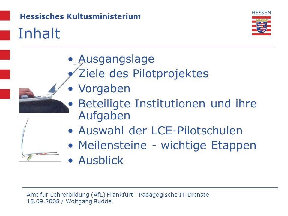 Inhalt Ausgangslage Ziele des Pilotprojektes Vorgaben