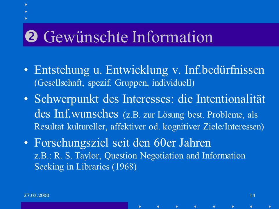  Gewünschte Information
