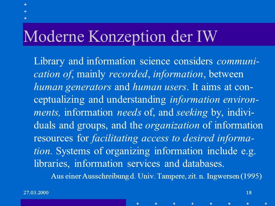 Moderne Konzeption der IW