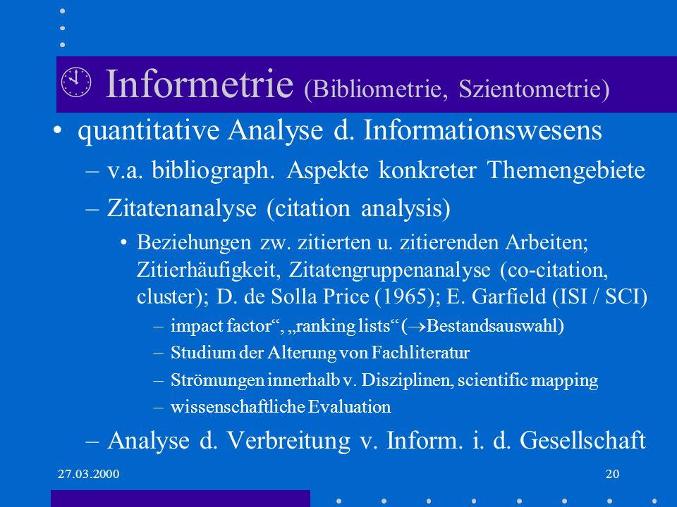  Informetrie (Bibliometrie, Szientometrie)
