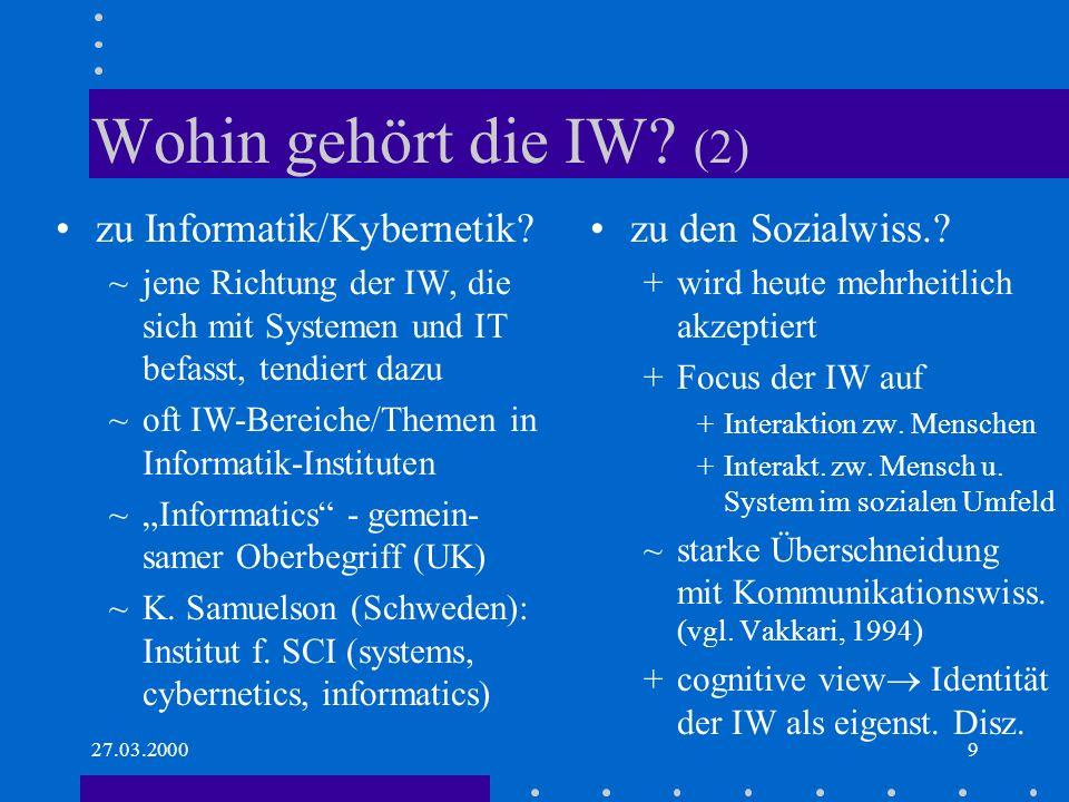 Wohin gehört die IW (2) zu Informatik/Kybernetik zu den Sozialwiss.