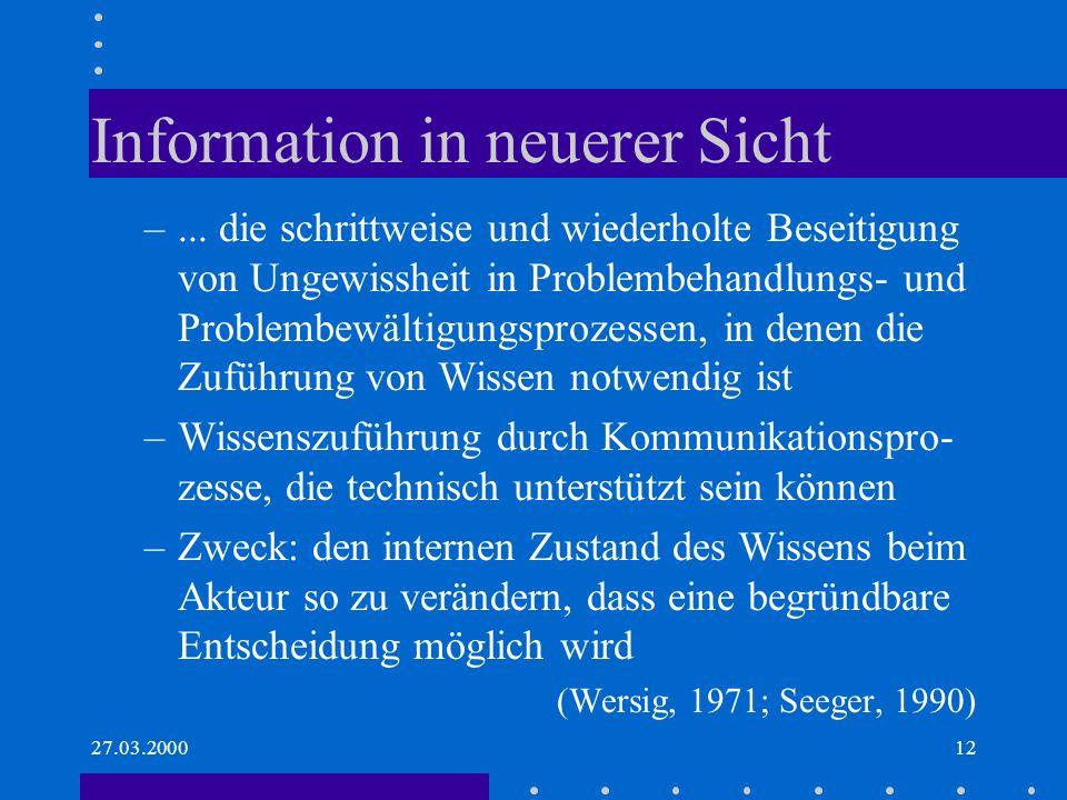 Information in neuerer Sicht