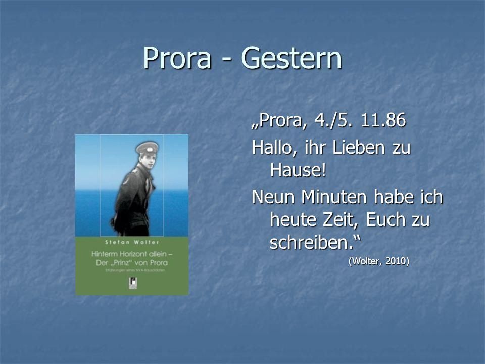 """Prora - Gestern """"Prora, 4./5. 11.86 Hallo, ihr Lieben zu Hause!"""